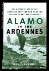 Alamo in the Ardennes: The Untold Story of the American Soldiers Who Made the Defense of Bastogne Possible Cover Image