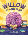 Willow the Armadillo Cover Image