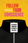 Follow Your Conscience: The Catholic Church and the Spirit of the Sixties Cover Image