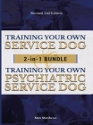Training Your Own Service Dog AND Psychiatric Service Dog: 2 Books IN 1 BUNDLE! Cover Image