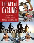 The Art of Cycling: Staying Safe on Urban Streets Cover Image