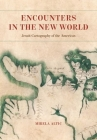 Encounters in the New World: Jesuit Cartography of the Americas Cover Image