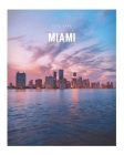 Miami: A Decorative Book │ Perfect for Stacking on Coffee Tables & Bookshelves │ Customized Interior Design & Hom Cover Image