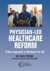 Physician-Led Healthcare Reform: A New Approach to Medicare For All Cover Image