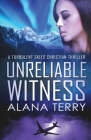 Unreliable Witness - Large Print Cover Image