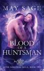 Blood of a Huntsman Cover Image