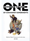 One Hundred Years of Communist Experiments Cover Image