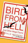 Bird from Hell: And Other Mega Fauna Cover Image