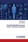 Familial Mediterranean Fever: Clinical overview Cover Image