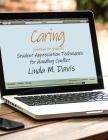 Caring (Workbook for Grade 4 Students): Student Appreciation Techniques for Handling Conflict Cover Image