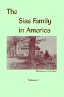 The Sias Family in America: 1677 to 1952, The first 275 years Cover Image