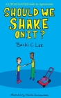 Should We Shake On It?: A Little Gavels Guide to Agreements Cover Image