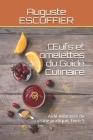 OEufs et omelettes du Guide Culinaire: Aide-mémoire de cuisine pratique, Livre 5 Cover Image