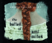 The Ballad of Ami Miles Cover Image