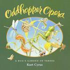 Oddhopper Opera: A Bug's Garden of Verses Cover Image