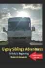 Gypsy Siblings Adventures: Book 1 - Infinity's Beginning Cover Image