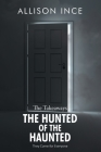 The Hunted of the Haunted Cover Image