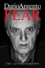 Fear: The Autobiography of Dario Argento Cover Image
