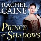 Prince of Shadows Lib/E: A Novel of Romeo and Juliet Cover Image