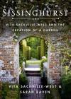 Sissinghurst: Vita Sackville-West and the Creation of a Garden Cover Image