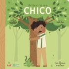 The Life Of/La Vida de Chico Cover Image