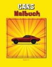 Cars Malbuch: Maschinen - Malbuch für Kinder oder Erwachsene (German Edition) Cars Färbung Buch für Kinder - Buch von Clasic Cars fü Cover Image