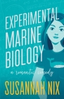 Experimental Marine Biology: A Romantic Comedy (Chemistry Lessons #5) Cover Image