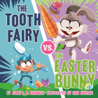 The Tooth Fairy vs. the Easter Bunny Cover Image
