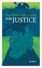 Our Babies are Crying for Justice Cover Image