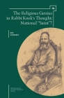 The Religious Genius in Rabbi Kook's Thought: National Saint? (Reference Library of Jewish Intellectual History) Cover Image