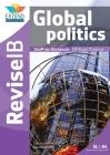 Global Politics (SL and HL): Revise IB TestPrep Workbook Cover Image