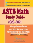 ASTB Math Study Guide 2020 - 2021: A Comprehensive Review and Step-By-Step Guide to Preparing for the ASTB Math Cover Image