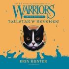 Warriors Super Edition: Tallstar's Revenge Lib/E: Tallstar's Revenge Cover Image
