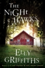 The Night Hawks (Ruth Galloway Mysteries) Cover Image