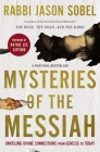 Mysteries of the Messiah: Unveiling Divine Connections from Genesis to Today Cover Image