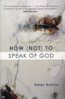 How (Not) to Speak of God Cover Image