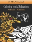 50 Mandalas coloring book Relaxation Animals, mandalas: color by numbers for Adults, black background papers coloring book, Stress - relief book Anima Cover Image