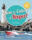 How to Catch a Keeper! Cover Image