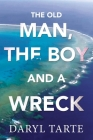 The Old Man, the Boy and a Wreck Cover Image