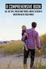 A Comprehensive Book: All The Tips, Tricks And Travel-hacks To Enjoy A Vacation With Your Family: Best Places For Family Travel Cover Image