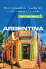 Argentina - Culture Smart!: The Essential Guide to Customs & Culture Cover Image