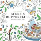 Birds & Butterflies: Color Your Way to Calm Cover Image