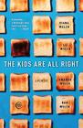 The Kids Are All Right: A Memoir Cover Image