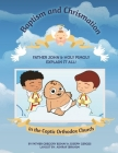 Baptism and Chrismation Sacraments: Holy Pimoly: A trip with Moe and Molly Cover Image