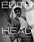 Edith Head: The Fifty-Year Career of Hollywood's Greatest Costume Designer Cover Image