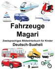 Deutsch-Suaheli Fahrzeuge/Magari Zweisprachiges Bildwörterbuch für Kinder Cover Image