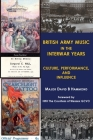 British Army Music in the Interwar Years: Culture, Performance and Influence Cover Image