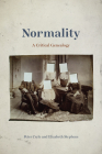 Normality: A Critical Genealogy Cover Image