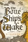 The Bone Ship's Wake (The Tide Child Trilogy #3) Cover Image