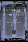 The Oedipus Cycle: An English Version: Oedipus Rex/Oedipus at Colonus/Antigone Cover Image